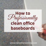 2 tips to clean office baseboards