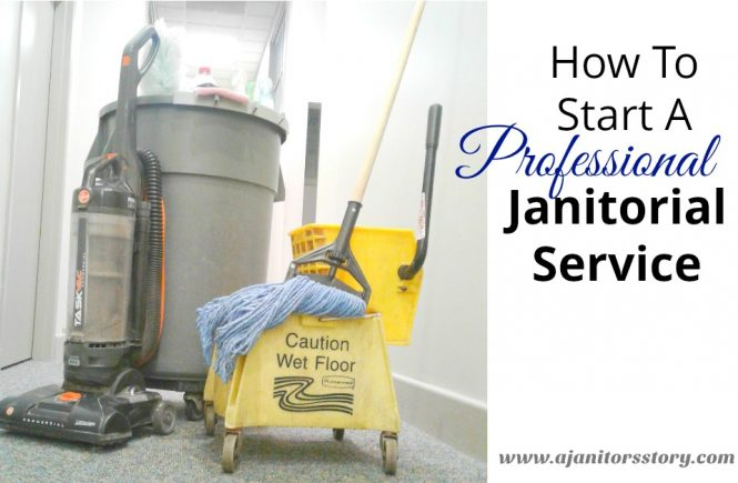 Start a janitorial service