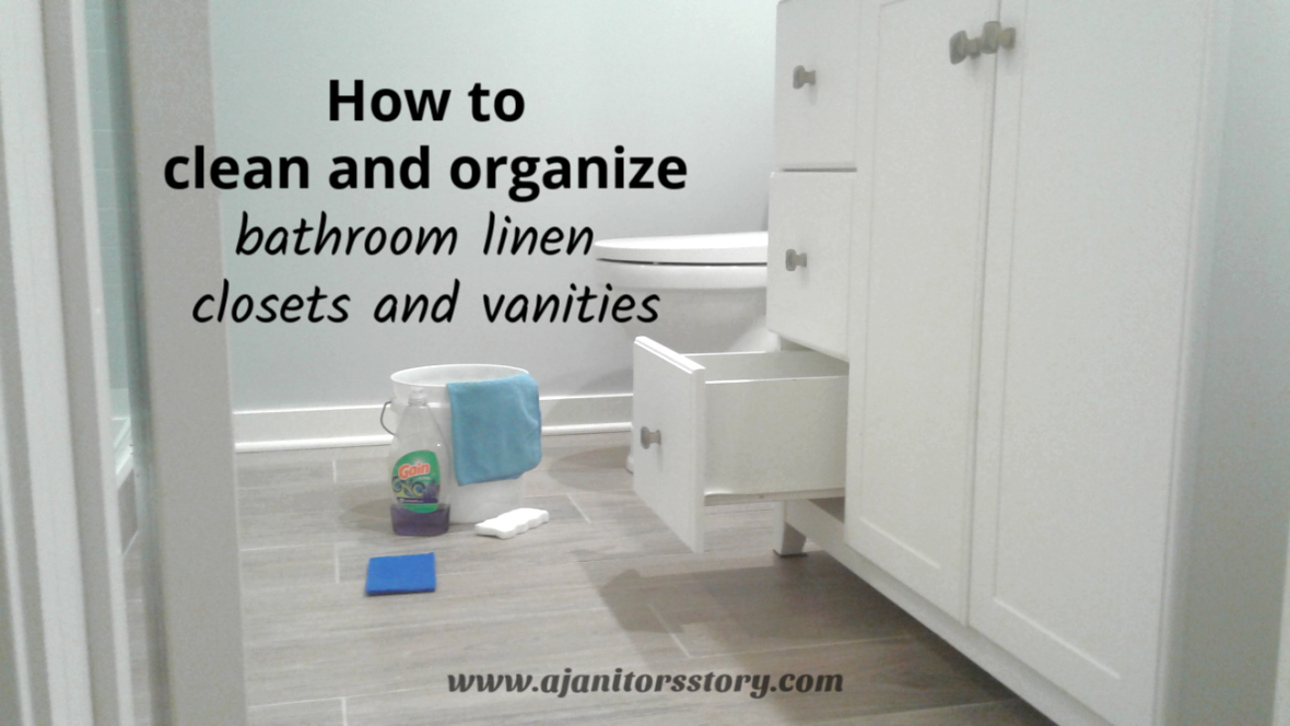how to clean and organize the bath linen closet and vanity a rh ajanitorsstory com Bathroom with Vanity Closet Bathroom with Vanity Closet