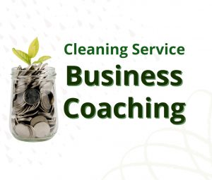jar of coins with a leaf. words saying cleaning service business coaching
