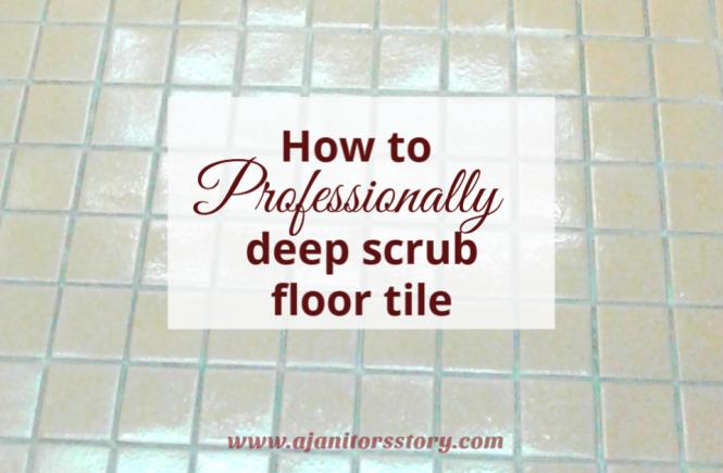 How to deep scrub tiled floors. shiny beige ceramic tiled floors