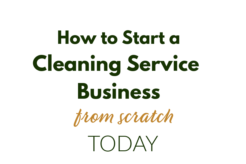 words how to start a cleaning service business