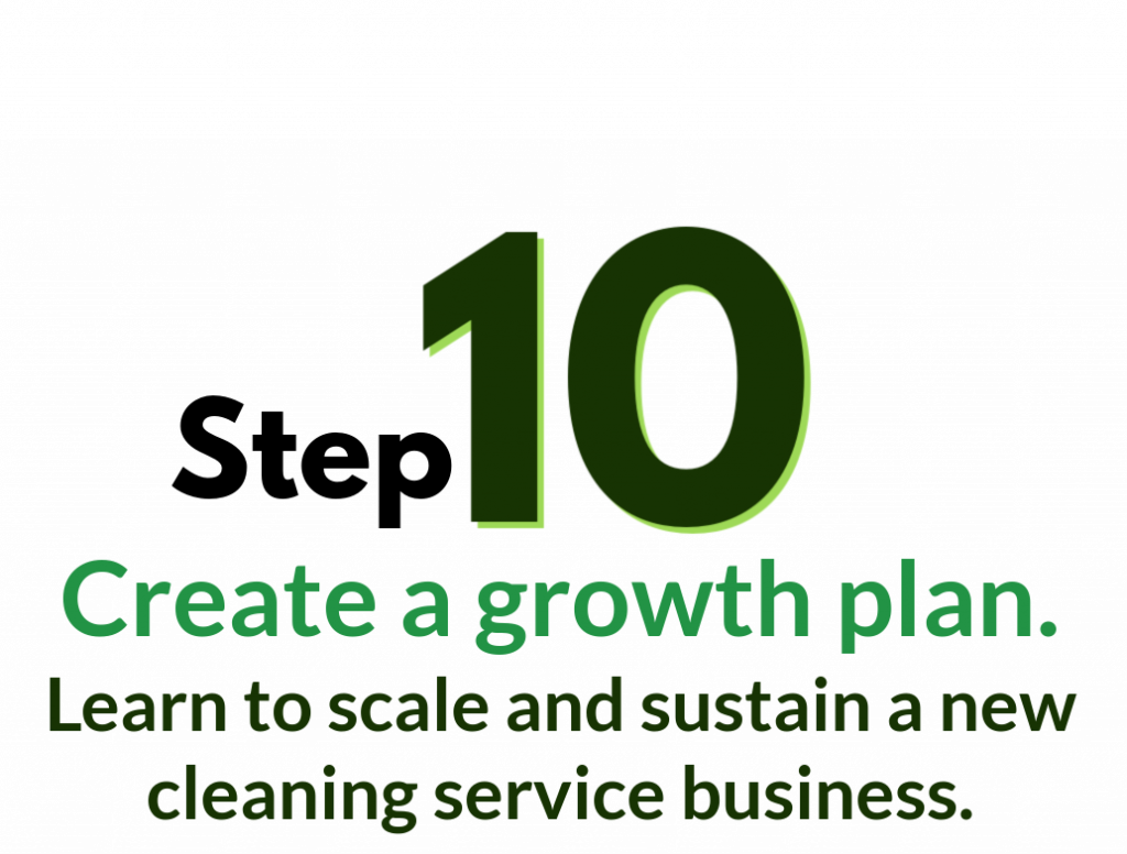 Step 10, growth plan, from cleaning biz workcook